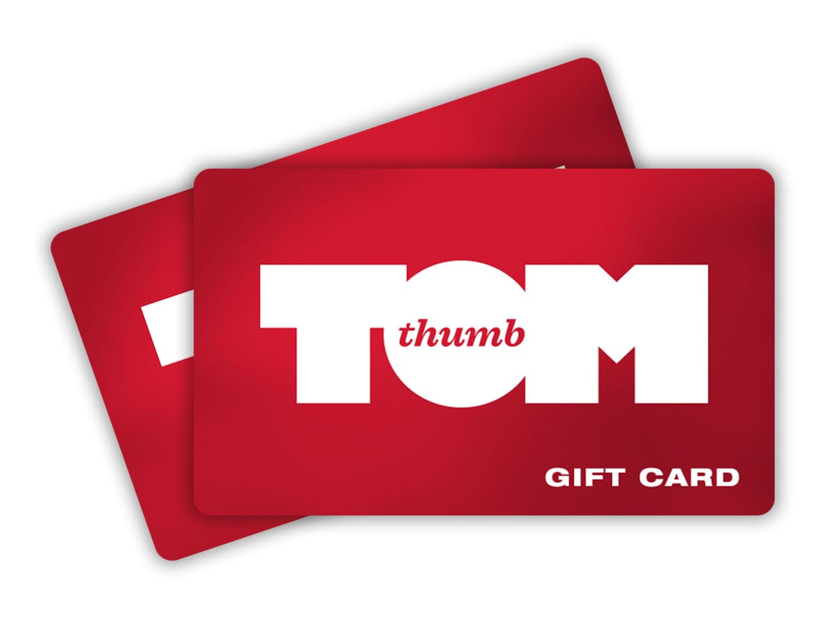 Get your Tom Thumb Food Store Gift Card Today