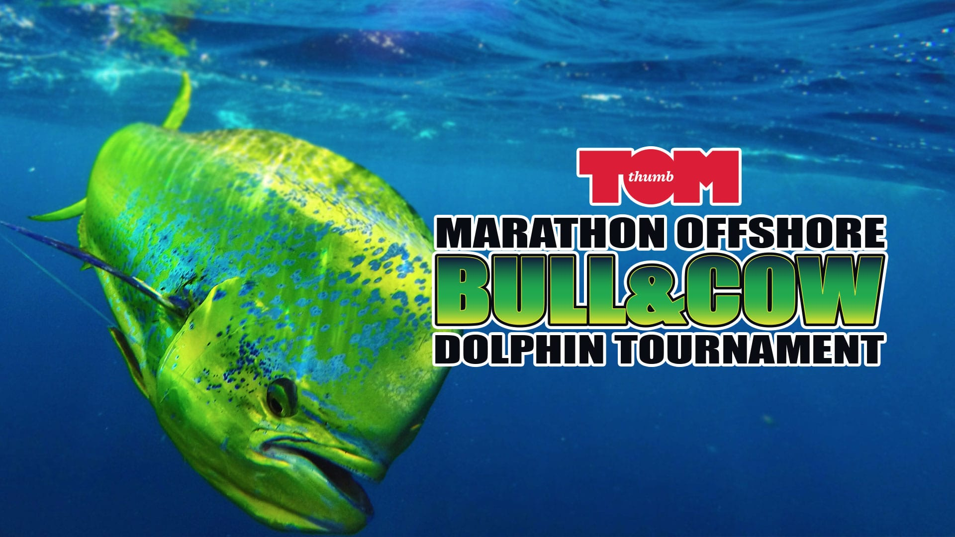 Tom Thumb Marathon Offshore Fishing Tournament in the Florida Keys