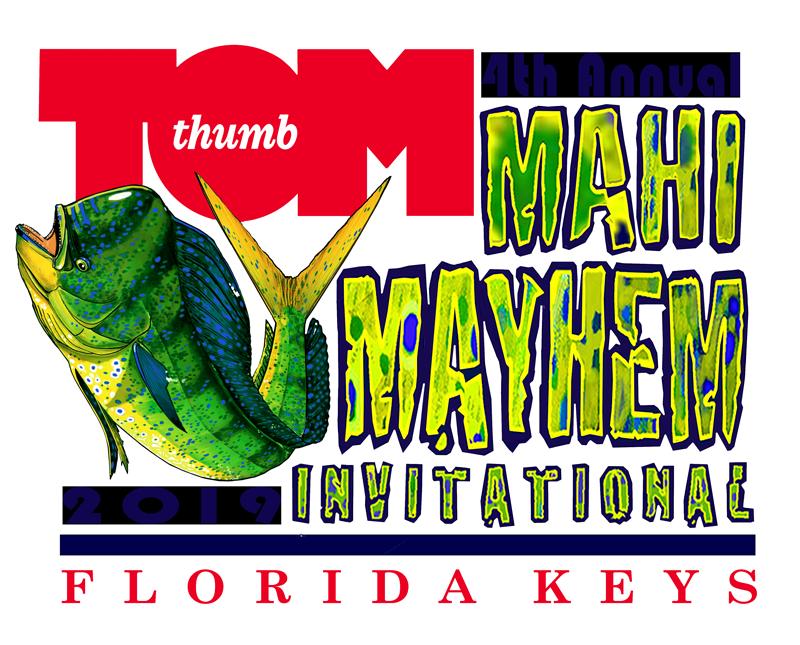 Tom Thumb Mahi Mayhem Fishing Tournament Florida Keys